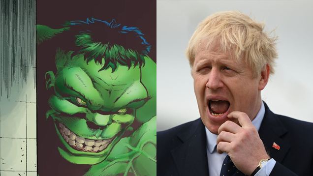 British Prime Minister Wants to Hulk Out for Brexit, Because This Is Where This Farce Is at Right Now