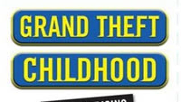 grand theft childhood the surprising truth Download grand theft childhood: the surprising truth about violent video games and what parents can do read name: grand theft childhood: the surprising truth.