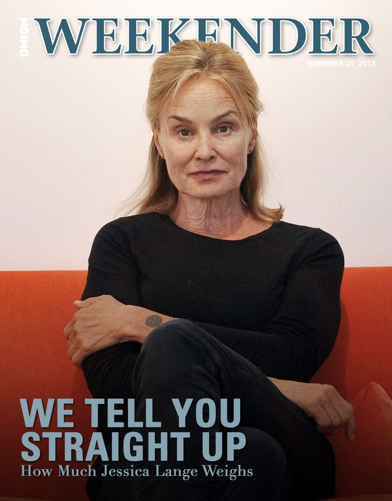 Illustration for article titled We Tell You Straight Up How Much Jessica Lange Weighs