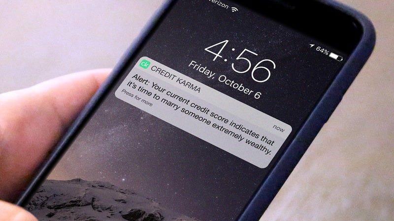 A Creditkarma.com alert.