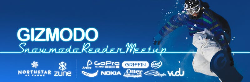 Illustration for article titled Giz's Snowmodo Reader Meetup: Saturday, April 4th, Northstar at Tahoe