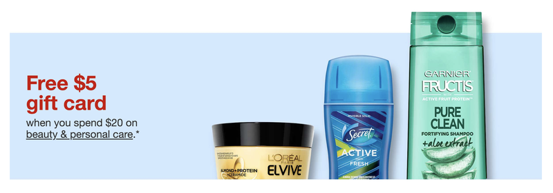 $5 gift card when you spend $20 on beauty and personal care | Target
