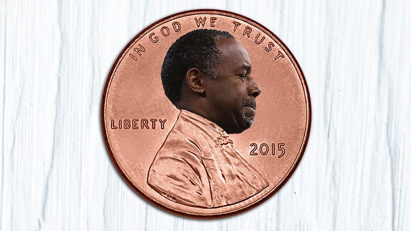 Illustration for article titled Put Ben Carson on the Penny and Call it the Benny