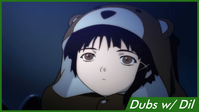 Illustration for article titled Dubs w/ Dil: Serial Experiments Lain