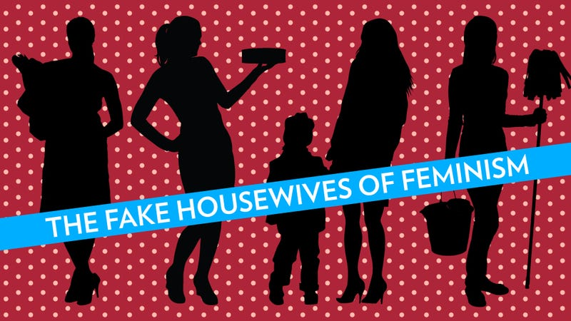 Illustration for article titled 'The Feminist Housewife' Is Such Bullshit