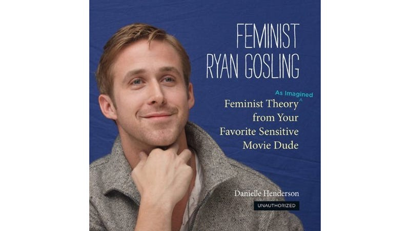Illustration for article titled Hey Girl, Your Coffee Table Will Look Great With Feminist Ryan Gosling On It
