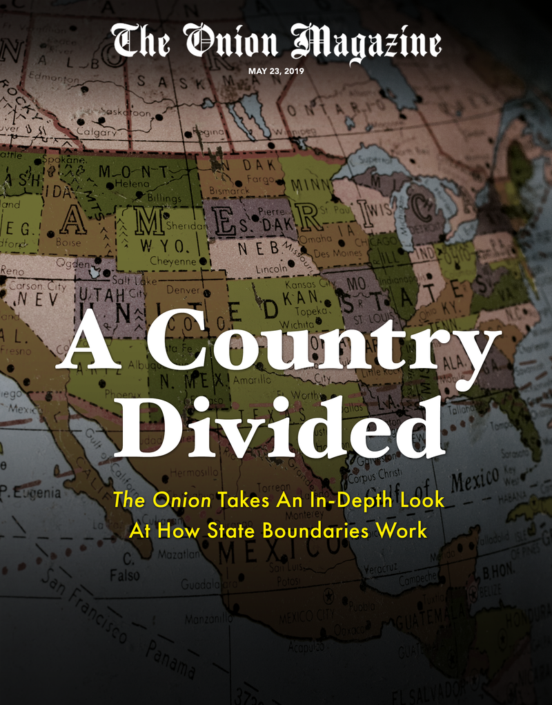 Illustration for article titled A Country Divided: The Onion Takes An In-Depth Look At How State Boundaries Work