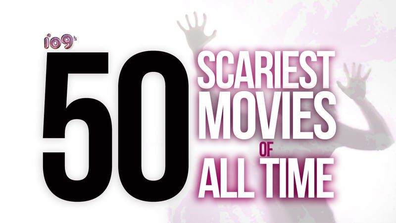 Illustration for article titled io9's 50 Scariest Movies Of All Time