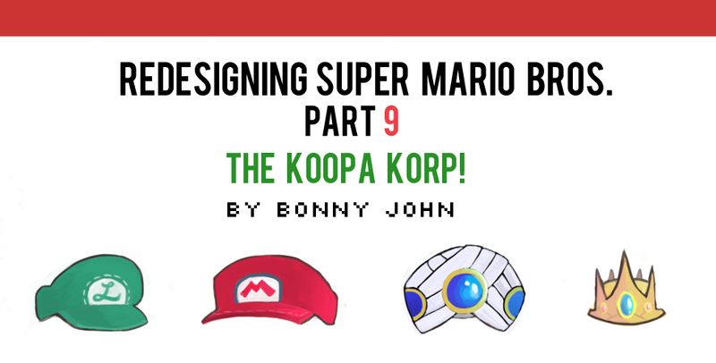 Illustration for article titled Redesigning Super Mario Bros 9 - Koopa Korp. Edition!