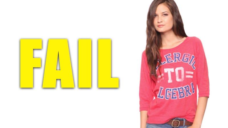 Illustration for article titled Forever 21 Sells 'Allergic To Algebra' Shirt For Girls