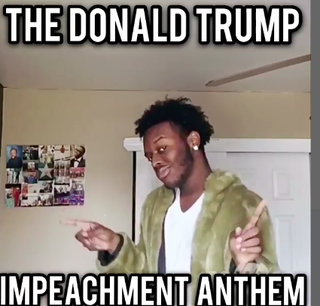Here's a Donald Trump Impeachment Anthem to Get You Through Your Day