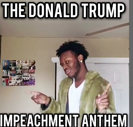 baimlazzt9da1n5achde here's a donald trump impeachment anthem to get you through your day