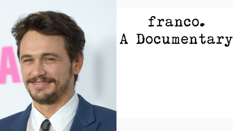 Illustration for article titled James Franco Is Getting His Own Documentary