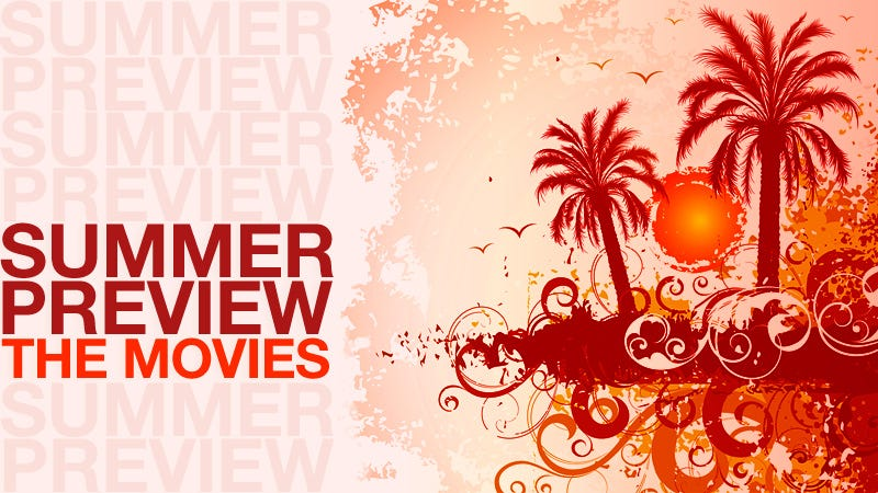 Illustration for article titled The Gawker Guide to Summer Movies