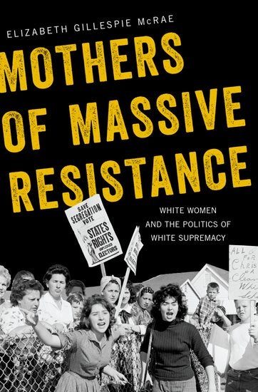 How the 'Grassroots Resistance' of White Women Shaped White
