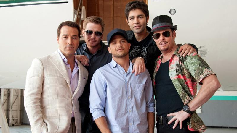 Oh yeah! The cast of Entourage