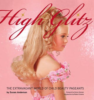 Illustration for article titled High Glitz: Exploring Child Pageants Through A Feminist Lens