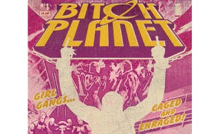 Illustration for article titled Bitch Planet:The Feminist Exploitation Comic You Desperately Need
