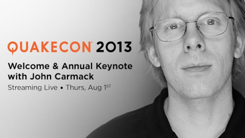 Illustration for article titled Watch John Carmack's QuakeCon Keynote Live, Right Here