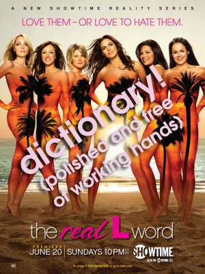 Illustration for article titled The Real L Word Dictionary