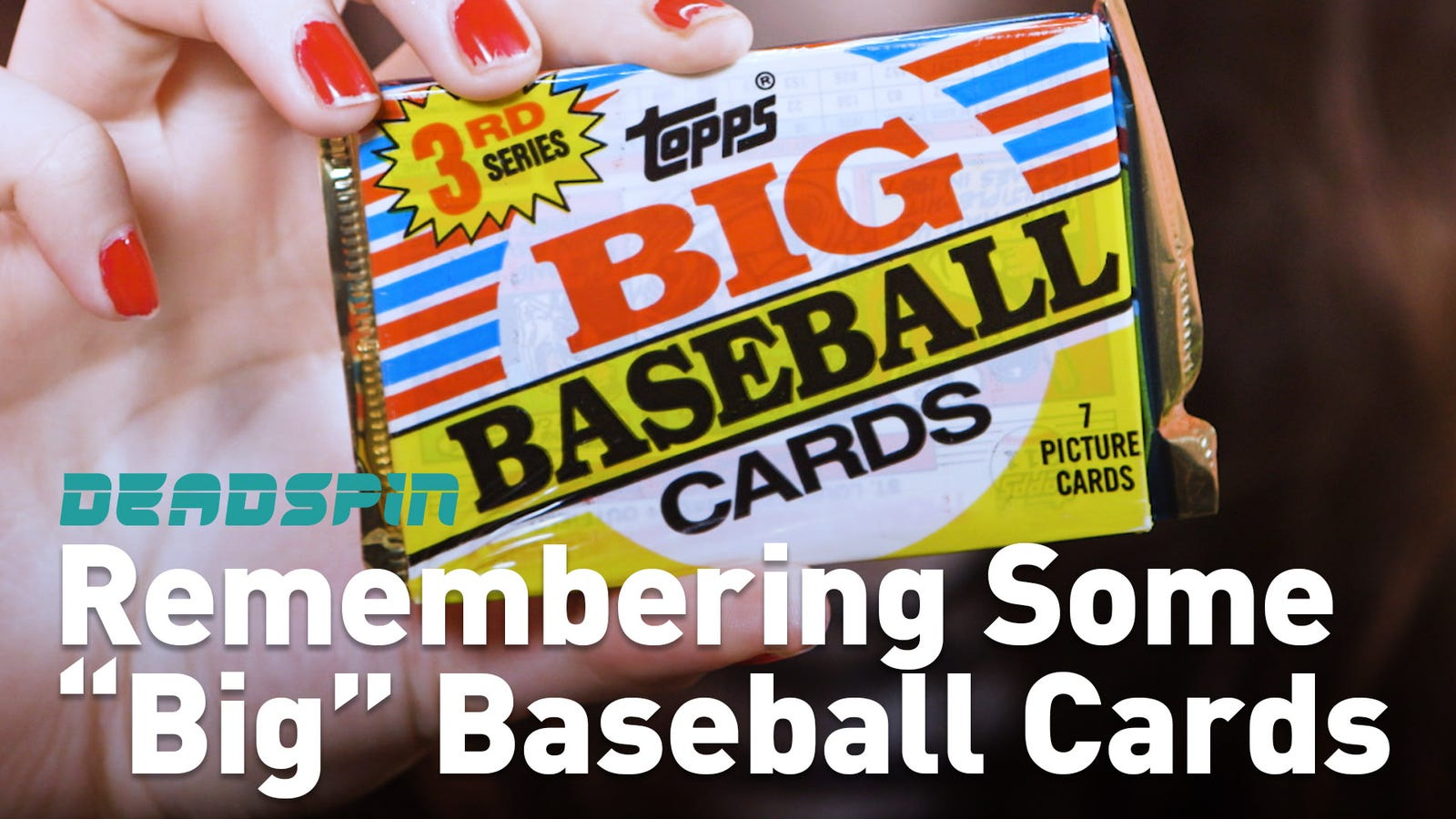 "Let's Remember Some Guys: Topps ""Big"" Baseball Card Guys"
