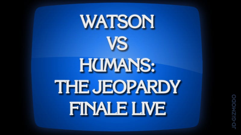 Illustration for article titled IBM Jeopardy Challenge Finale: Follow It Here Live