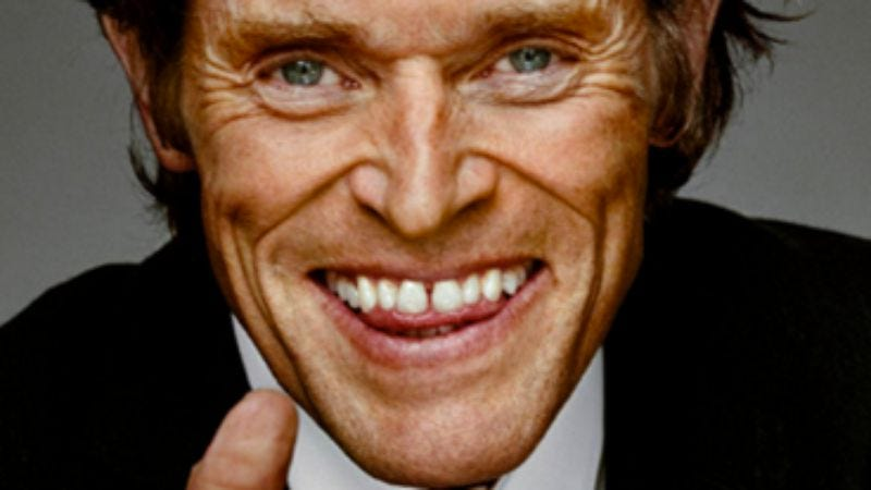 Illustration for article titled Willem Dafoe's mouth looks bad on everybody, not just Willem Dafoe