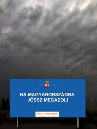 Illustration for article titled A vihar idefújta a kormány eddigi legőszintébb óriásplakátját