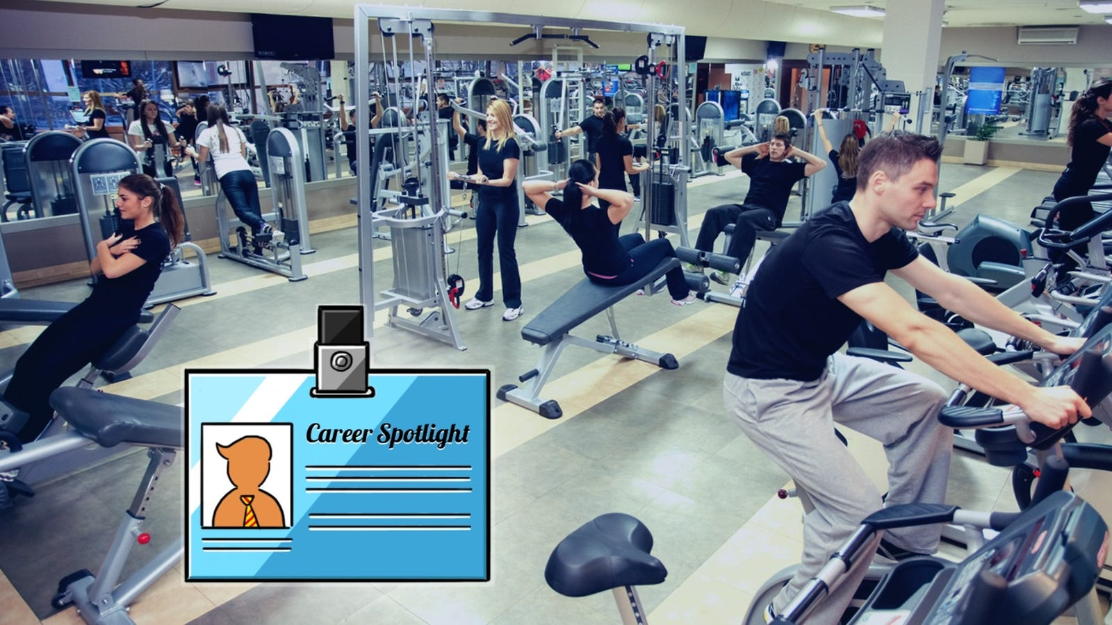 Career Spotlight What I Do As A Personal Trainer