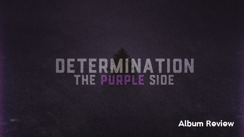 Illustration for article titled Determination: The Purple Side - Album Review