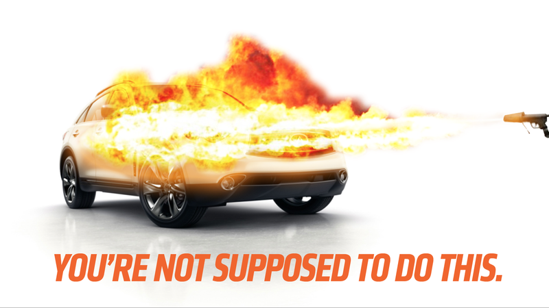 Illustration for article titled Using A Flamethrower To Set Your Car On Fire Is Bad