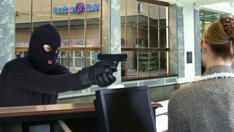 A masked robber with a gun robbing a bank that's next to a Baskin Robbins.