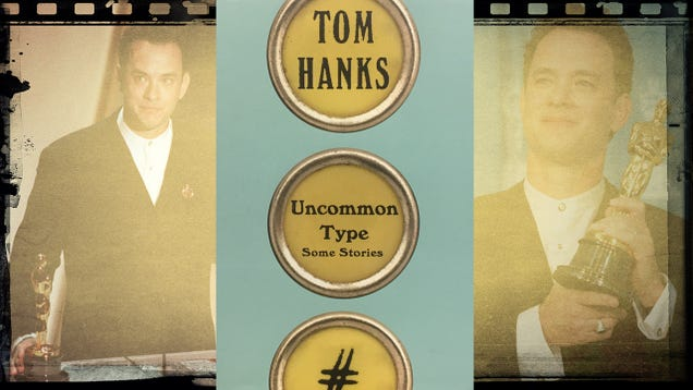 Tom Hanks the writer is no Tom Hanks the actor, but his new book Uncommon Type is pretty good