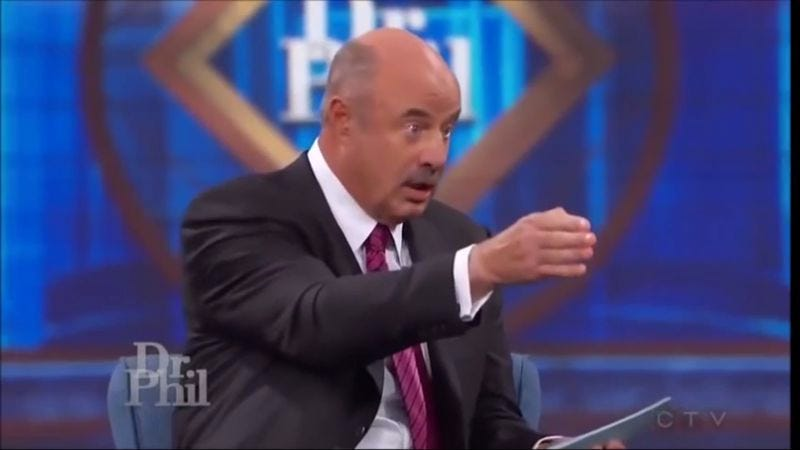 Illustration for article titled Dr. Phil without dialogue is just a tense series of reaction shots