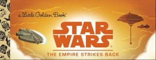 Illustration for article titled Little Golden Books Go Galactic With New Star Wars Editions