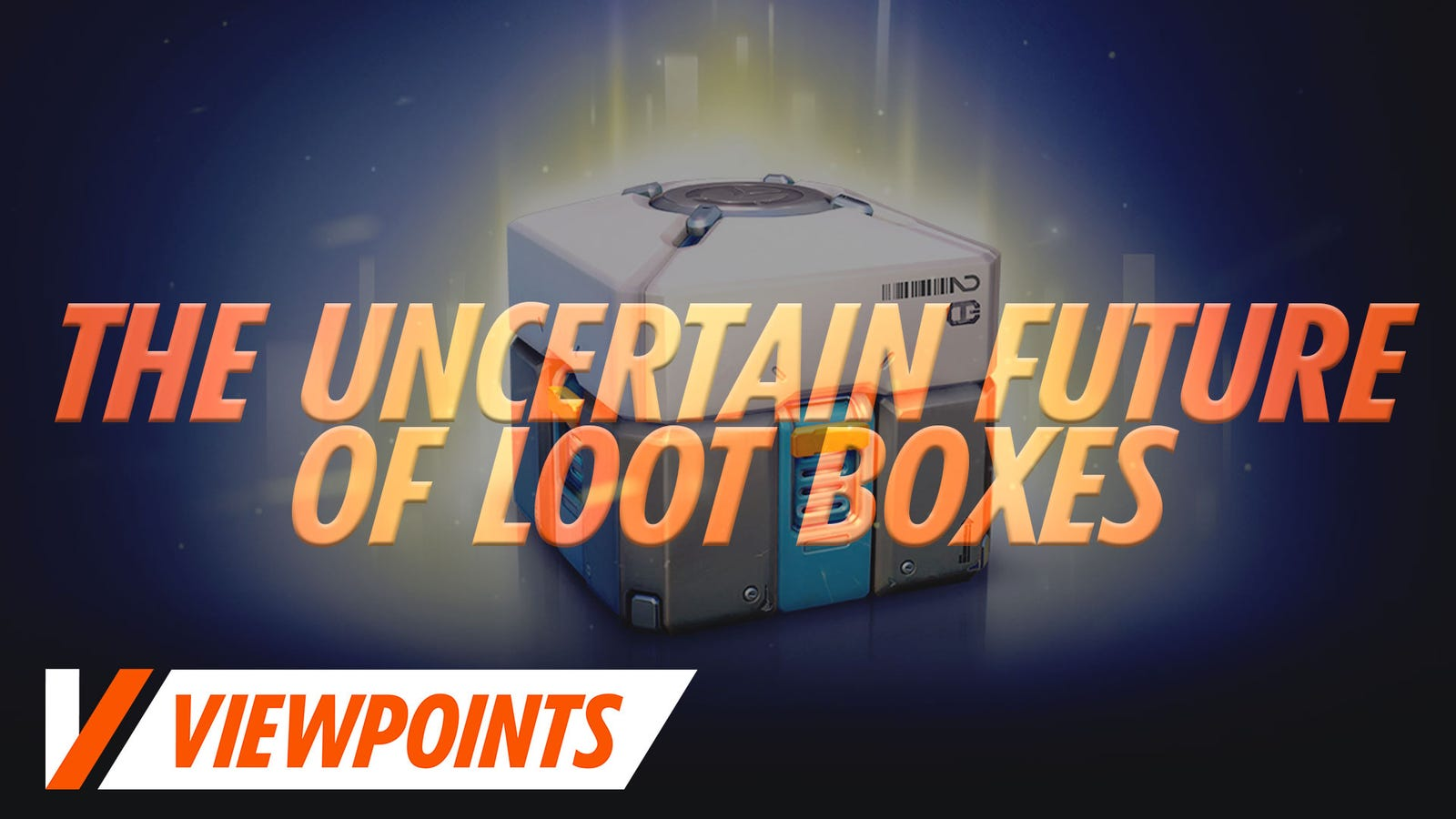 The Uncertain Future Of Loot Boxes