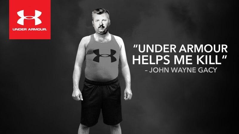 John Wayne Gacy's Under Armour ad.