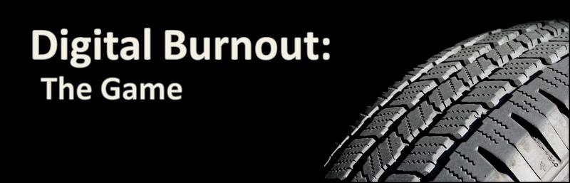 Illustration for article titled Digital Burnout: the Game