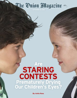 Illustration for article titled Are Staring Contests Prematurely Drying Our Children's Eyes?