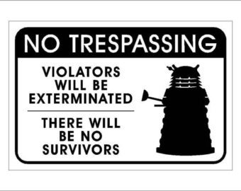 Illustration for article titled Dalek signs - edit, FU Kinja