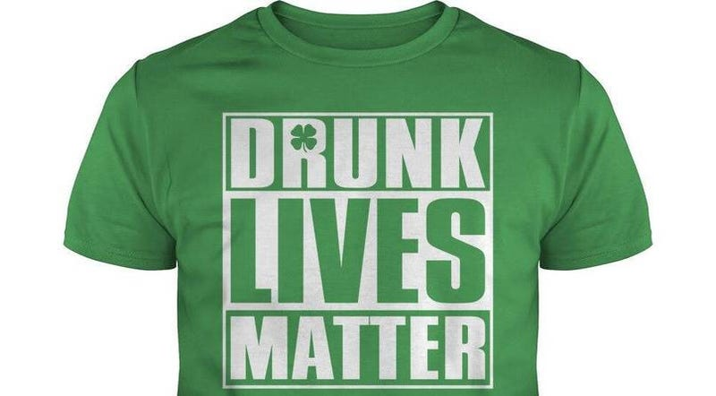 Here S A T Shirt You Probably Shouldn T Wear On St Patrick S Day