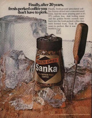 Illustration for article titled Do you think that there are people who still drink Sanka? And other mysteries in late night open thread