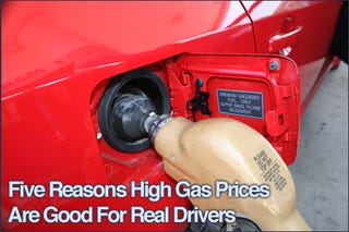Illustration for article titled Five Reasons High Gas Prices Are Good For Real Drivers