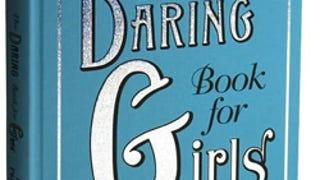 daring book for girls news video and gossip jezebel. Black Bedroom Furniture Sets. Home Design Ideas