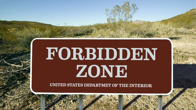 Illustration for article titled Federal Government Adds 600,000 Acres To National Forbidden Zone
