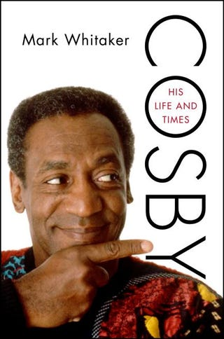Cosby: His Life and Times, by Mark WhitakerMichael Accordino