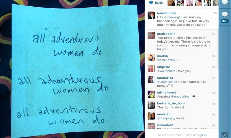 Illustration for article titled Lena Dunham Helps Fan Get an 'All Adventurous Women Do' Tattoo