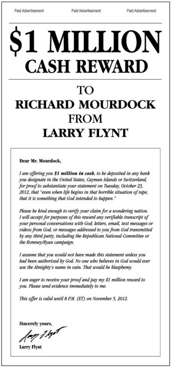 Illustration for article titled Larry Flynt Offers Richard Mourdock a $1 Million Dollar Reward if He Can Prove His Dumbass Rape Statement