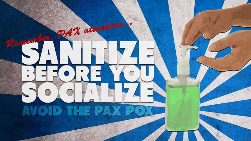 Illustration for article titled PAX PSA: Bring Hand Sanitizer To The Con Or You'll Die