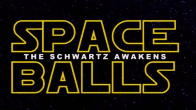 Illustration for article titled And now there's a Spaceballs edition of the Episode VII trailer